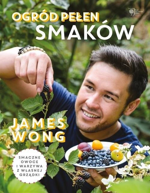 okładka Ogród pełen smaków, Książka | Wong James