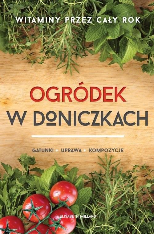 okładka Ogródek w doniczkach, Książka | Millard Elizabeth