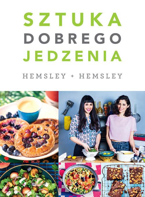 okładka Sztuka dobrego jedzenia, Książka | Jasmine Hemsley, Melissa Hemsley