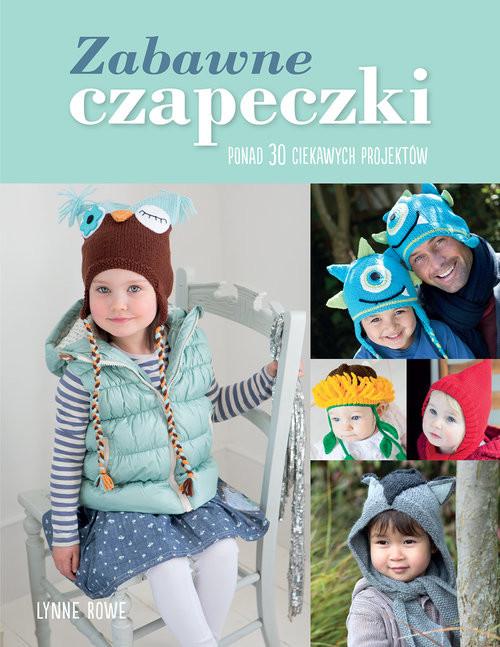 okładka Zabawne czapeczki, Książka | Rowe Lynne