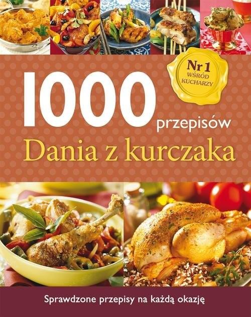 okładka 1000 przepisów. Dania z kurczaka, Książka |