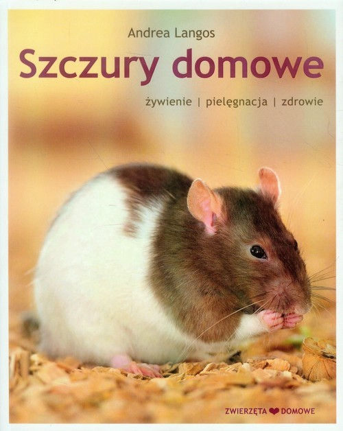 okładka Szczury domowe żywienie pielęgnacja zdrowie, Książka | Langos Andrea