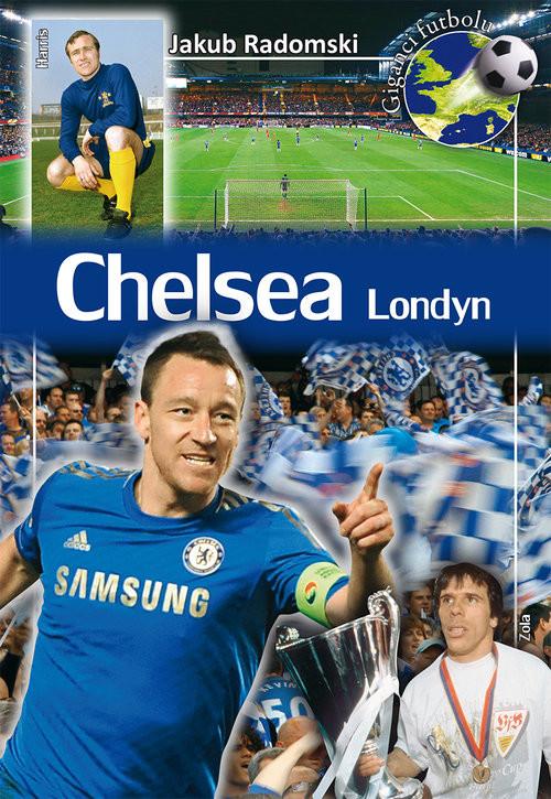 okładka Chelsea Londyn, Książka | Radomski Jakub
