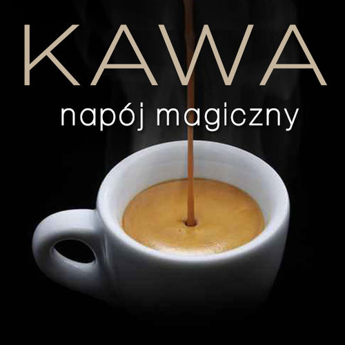 okładka Kawa - napój magiczny, Książka | Marta Dobrowolska-Kierył