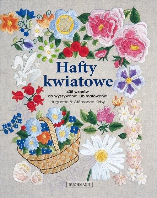 okładka Hafty kwiatowe, Książka | Huguette Kirby, Clemence Kirby