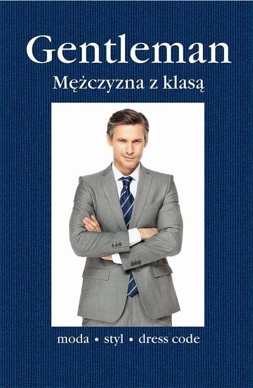 okładka Gentleman. Mężczyzna z klasą, Książka | Roetzel Bernhard