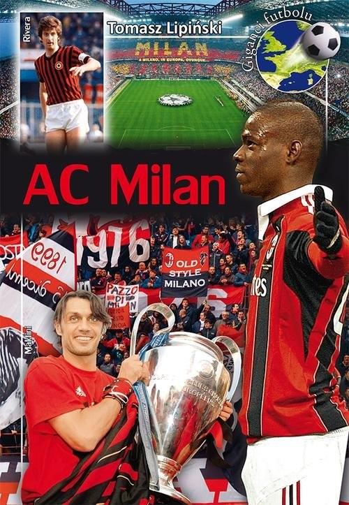 okładka AC Milan, Książka   Lipiński Tomasz