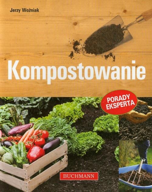 okładka Kompostowanie, Książka   Woźniak Jerzy