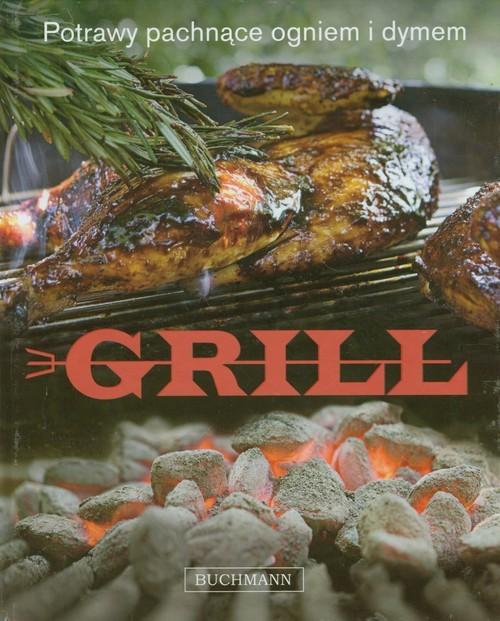 okładka Grill. Potrawy pachnące ogniem i dymem, Książka | Cooper Willie