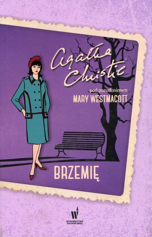 okładka Brzemię, Książka | Agata jako Westmacott Mary Christie