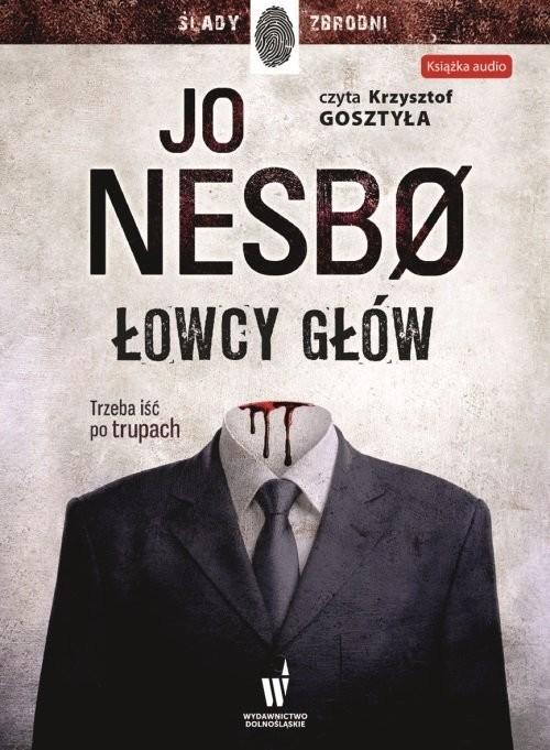okładka Łowcy głów, Książka | Jo Nesbø