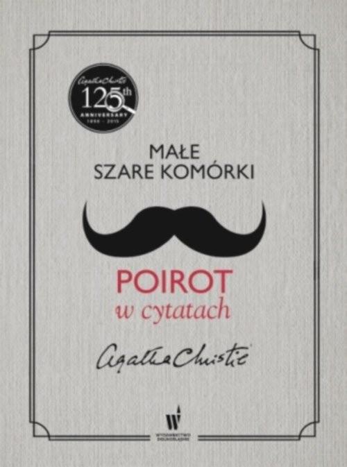 okładka Małe szare komórki. Poirot w cytatach, Książka | Agata Christie