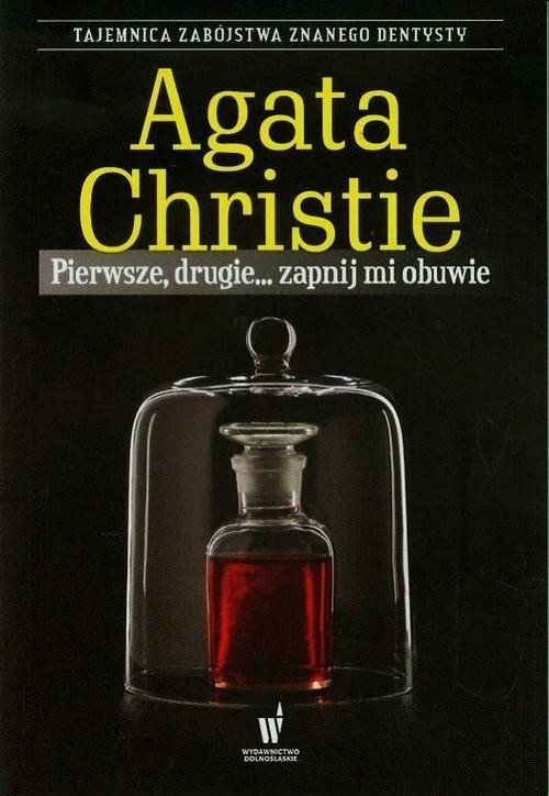 okładka Pierwsze drugie zapnij mi obuwieksiążka      Christie Agata