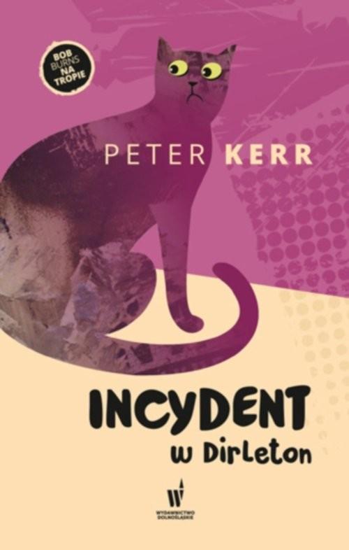 okładka Incydent w Dirleton, Książka | Kerr Peter
