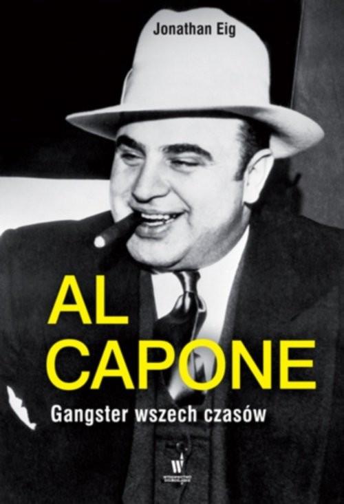 okładka Al Capone, Książka   Eig Jonathan