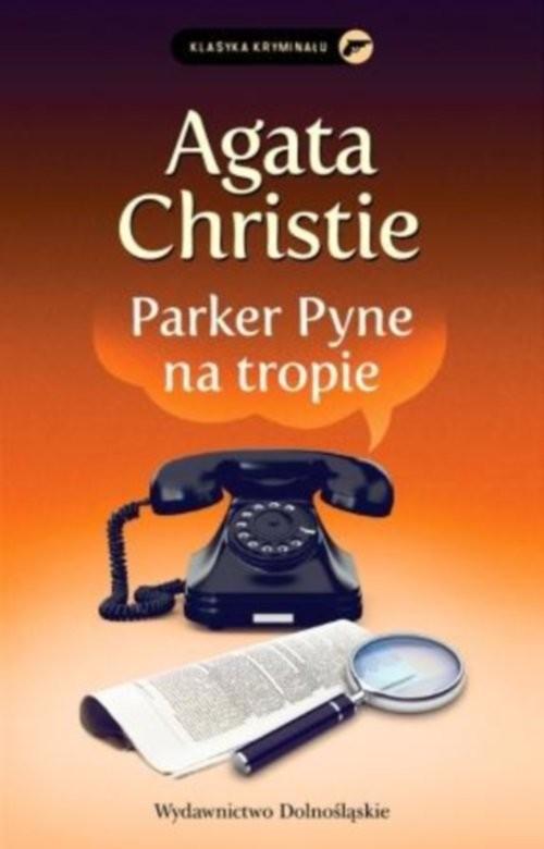 okładka Parker Pyne na tropie. KsiążkaChristie Agata