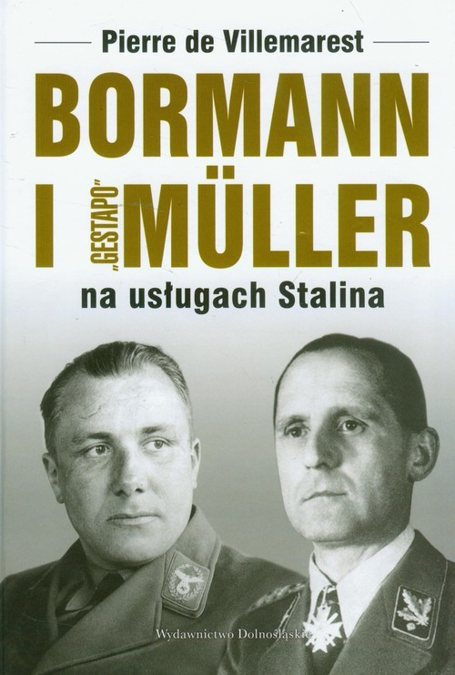 okładka Bormann i Gestapo Muller na usługach Stalina, Książka | Villemarest Pierre