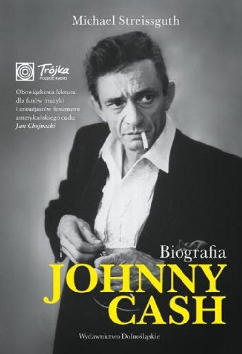 okładka Johnny Cash. Biografia, Książka   Michael Streissguth