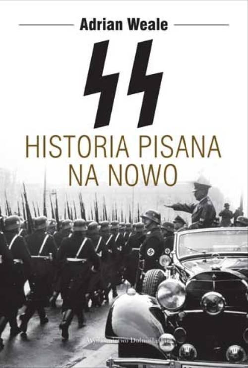okładka SS. Historia pisana na nowo, Książka | Weale Adrian