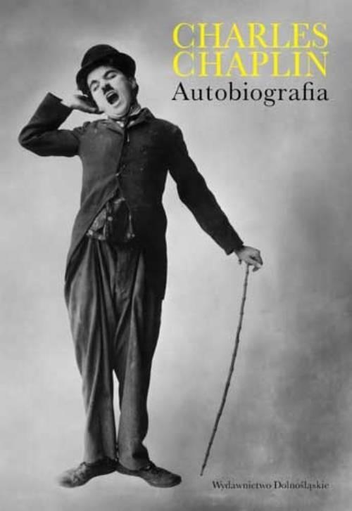 okładka Charles Chaplin. Autobiografia, Książka   Chaplin Charles