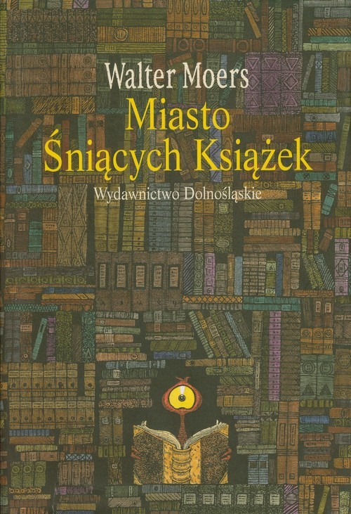 okładka Miasto Śniących Książek, Książka | Moers Walter