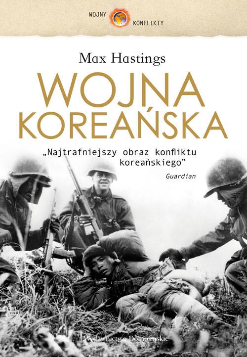 okładka Wojna koreańska, Książka   Max Hastings