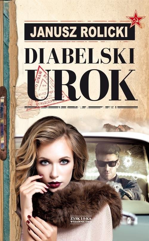 okładka Diabelski urok, Książka | Rolicki Janusz