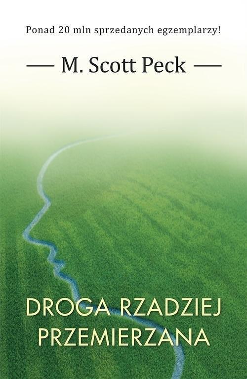 okładka Droga rzadziej przemierzanaksiążka      M. Scott Peck