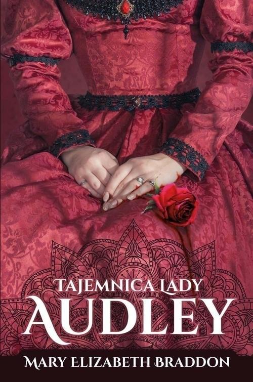okładka Tajemnica lady Audley, Książka | Mary Elizabeth Braddon