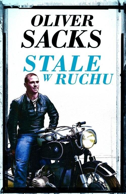 okładka Stale w ruchu, Książka | Sacks Oliver