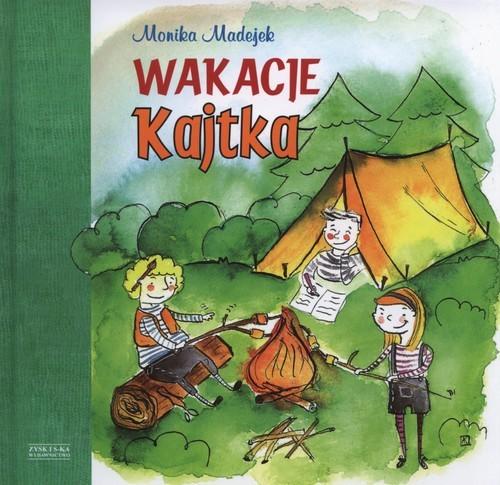 okładka Wakacje Kajtka, Książka | Madejek Monika