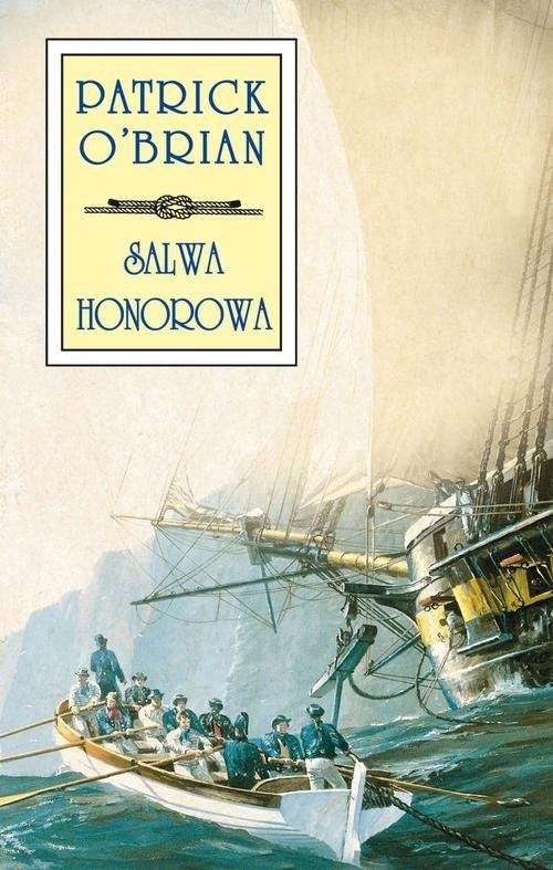 okładka Salwa honorowa, Książka   O'Brian Patrick