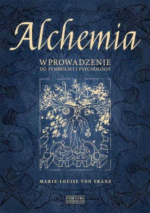 okładka Alchemia. Wprowadzenie do symboliki i psychologii, Książka | Franz Marie-Louise