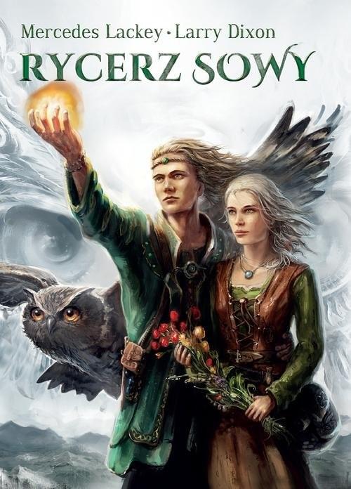 okładka Rycerz sowy, Książka   Mercedes Lackey, Larry Dixon