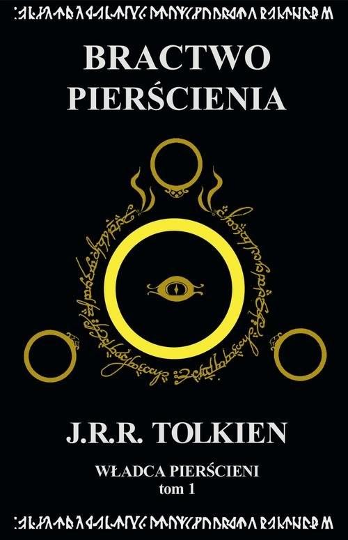 okładka Władca Pierścieni Tom 1: Bractwo Pierścienia, Książka | J.R.R.  Tolkien