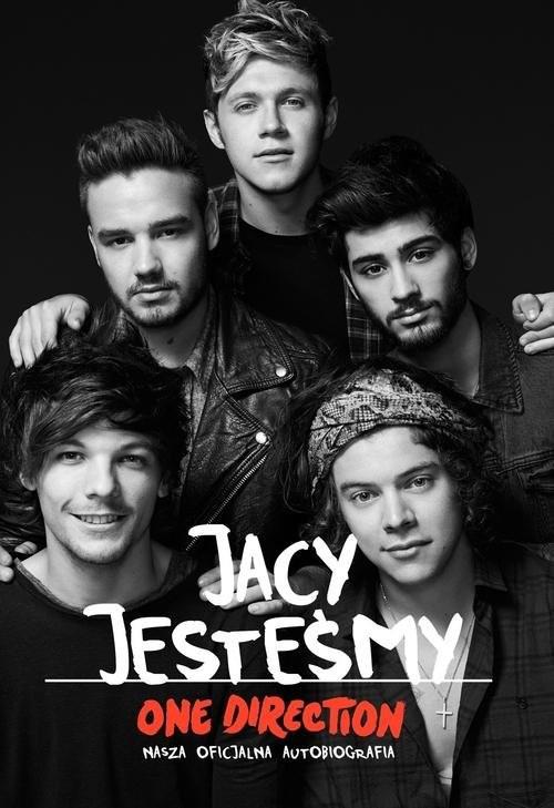 okładka Jacy jesteśmy. Nasza oficjalna autobiografia. One Directionksiążka     