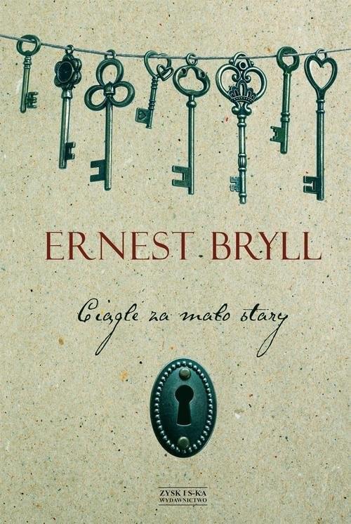 okładka Ciągle za mało stary, Książka | Bryll Ernest