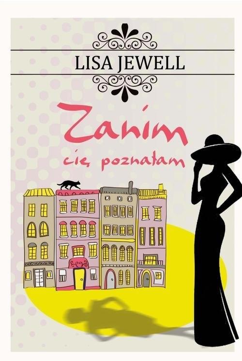 okładka Zanim cię poznałam, Książka | Lisa Jewell