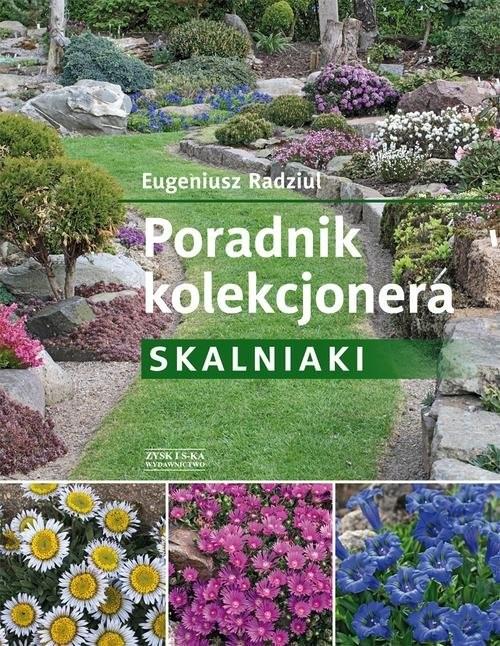okładka Poradnik kolekcjonera. Skalniaki, Książka | Radziul Eugeniusz