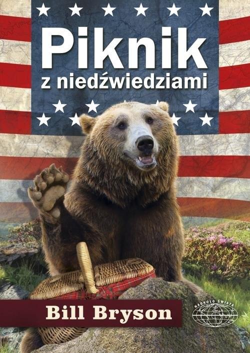 okładka Piknik z niedźwiedziami, Książka | Bryson Bill
