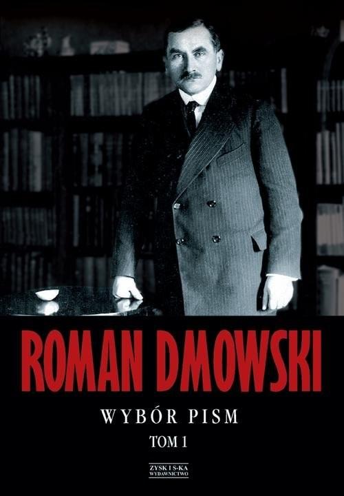 okładka Wybór pism. Tom 1książka |  | Roman Dmowski