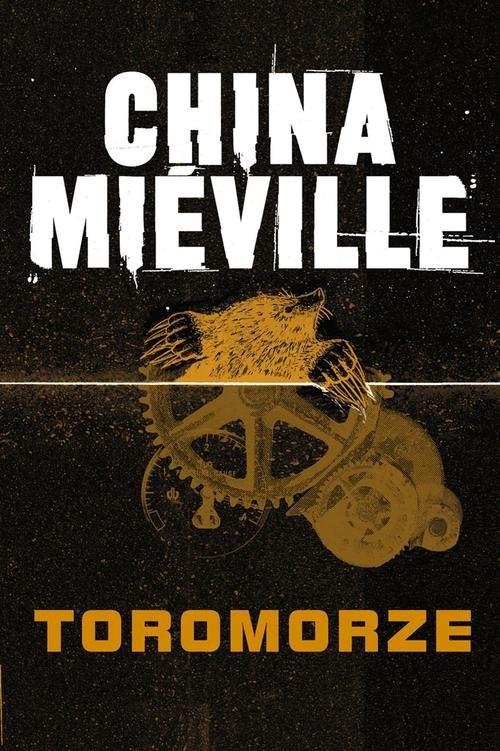okładka Toromorze, Książka | China Mieville