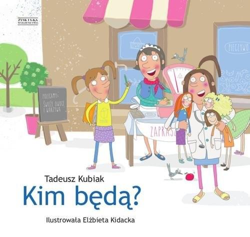 okładka Kim będą?, Książka | Tadeusz Kubiak