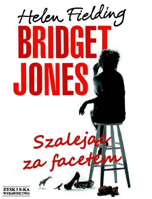 okładka Bridget Jones. Szalejąc za facetem, Książka | Fielding Helen