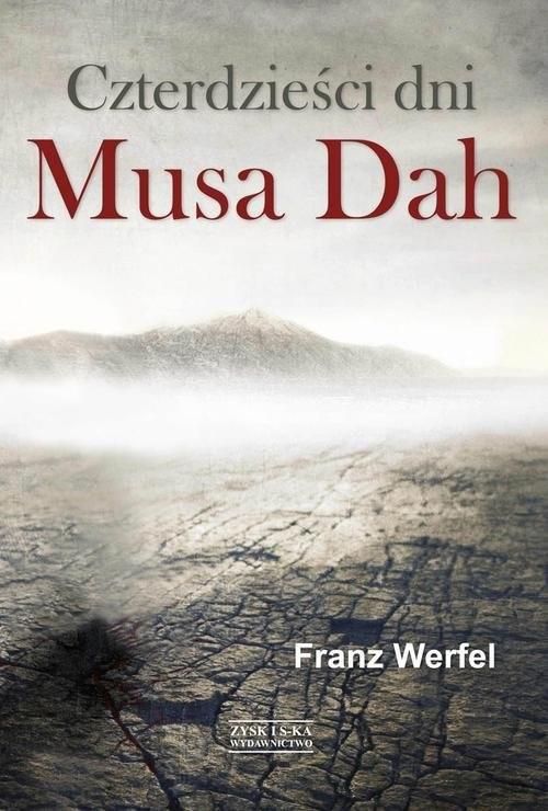 okładka Czterdzieści dni Musa Dah, Książka | Franz Werfel