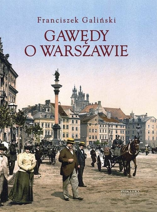 okładka Gawędy o Warszawie, Książka | Galiński Franciszek