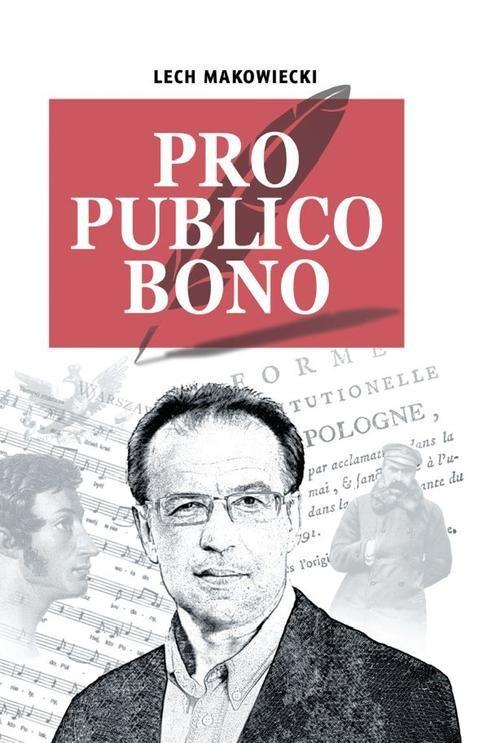 okładka Pro publico bono, Książka   Makowiecki Lech
