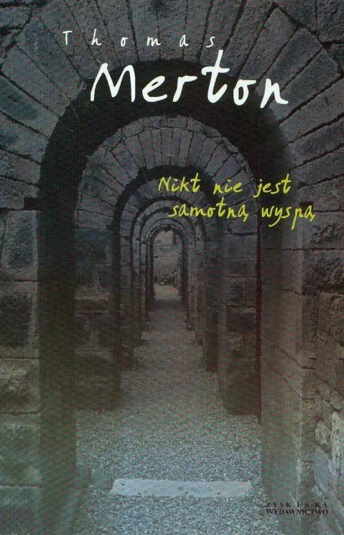 okładka Nikt nie jest samotną wyspą, Książka | Thomas Merton