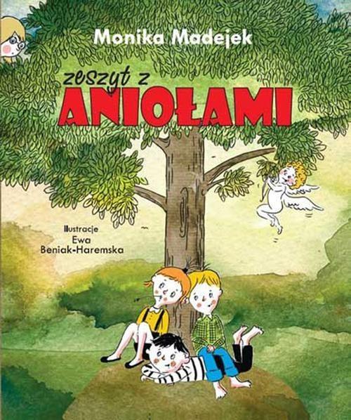 okładka Zeszyt z aniołami, Książka | Madejek Monika