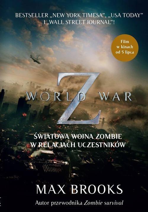 okładka World War Z. Światowa wojna zombie w relacjach uczestników, Książka   Brooks Max
